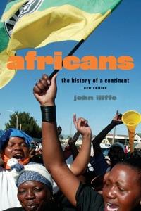 Africans: New Edtion da John Iliffe
