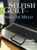 Selfish Guilt