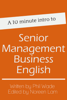 Phil Wade - A 10 minute intro to Senior Management Business English artwork