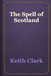 The Spell of Scotland