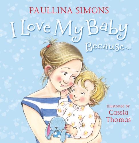 Paullina Simons - I Love My Baby Because…
