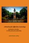 Libraries For Effective Learning Qualitative Studies In Educational Leadership