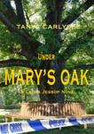 Under Mary's Oak