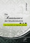 Die Renaissance Der Musikindustrie Das Geschft Mit Digitalen Werten