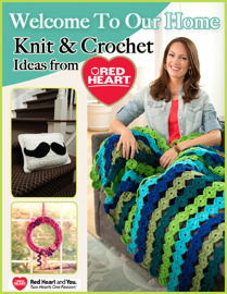 Welcome to Our Home - Knit and Crochet Ideas from Red Heart book