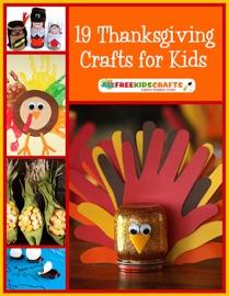 DOWNLOAD OF 19 THANKSGIVING CRAFTS FOR KIDS PDF EBOOK