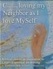 Consciously Loving My Neighbor As I Love Myself