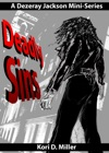 Deadly Sins A Dezeray Jackson Mini-Series