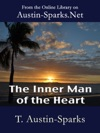 The Inner Man Of The Heart