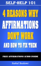Self Help 101 4 Reasons Why Affirmations Don T Work And How To Fix Them
