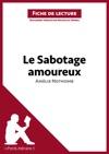 Le Sabotage Amoureux DAmlie Nothomb Fiche De Lecture