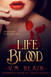 Life Blood - V. M. Black