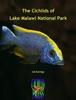 The Cichlids of Lake Malawi National Park - Ad Konings