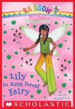 The Earth Fairies #5: Lily The Rain Forest Fairy