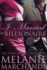 Melanie Marchande - I Married a Billionaire artwork