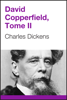 Charles Dickens - David Copperfield, Tome II (French Edition) artwork