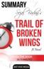 Sejal Badani's Trail of Broken Wings Summary