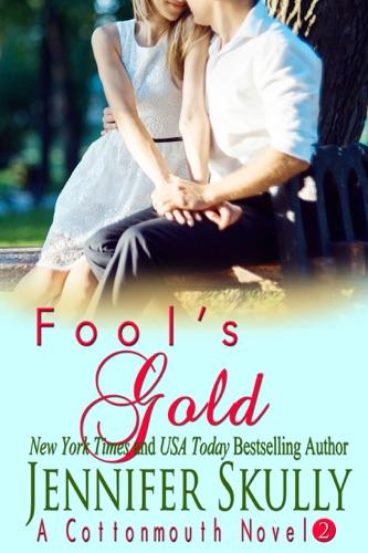 Fool's Gold - Jennifer Skully - Jennifer Skully