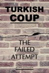 Turkish Coup The Failed Attempt