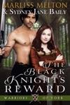 The Black Knights Reward