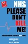 NHS Please Dont Kill Me