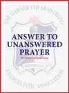 Answer To Unanswered Prayer
