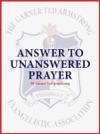 Answer To Unanswered Prayer
