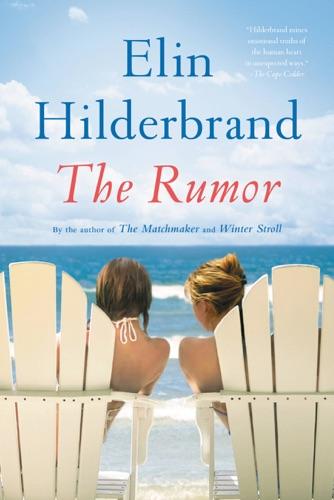 Elin Hilderbrand - The Rumor