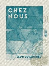 Chez Nous - Paysages De France