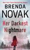 Brenda Novak - Her Darkest Nightmare artwork