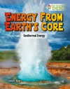 Energy From Earths Core Geothermal Energy