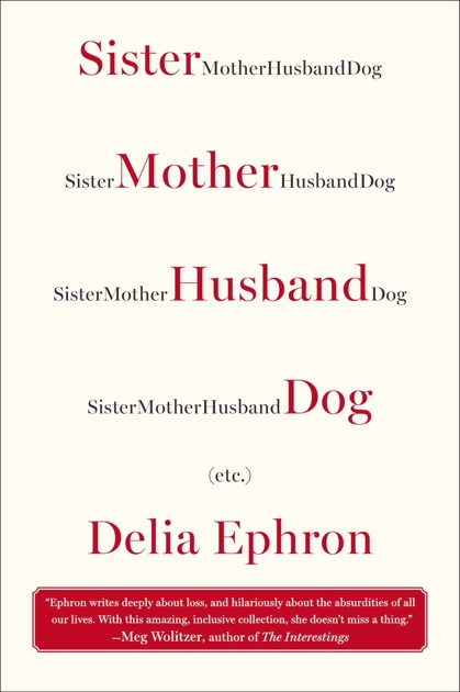 Sister Mother Husband Dog By Delia Ephron On Apple Books