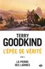 Terry Goodkind - La Pierre des Larmes illustration