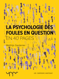 LA PSYCHOLOGIE DES FOULES EN QUESTION