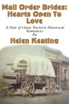Mail Order Brides Hearts Open To Love A Pair Of Clean Western Historical Romances