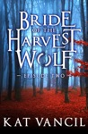 Bride Of The Harvest Wolf Episode Two