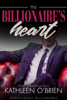 Kathleen O'Brien - The Billionaire's Heart  artwork