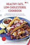 American Heart Association Healthy Fats Low-Cholesterol Cookbook