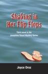 Shaking In Her Flip Flops A Josephine Stuart Mystery