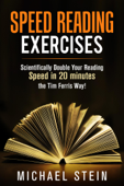 Speed Reading Exercises: Scientifically Double Your Reading Speed in 20  minutes the Tim Ferris Way! Secret Tool inside
