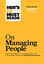 HBRS 10 MUST READS ON MANAGING PEOPLE (WITH FEATURED ARTICLE