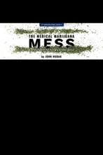 The Medical Marijuana Mess