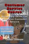 Customer Service Course Necessary Skills For Effective Customer Service