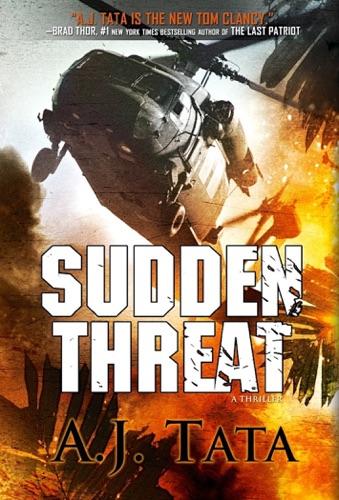 Sudden Threat - A. J. Tata - A. J. Tata