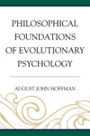 Philosophical Foundations Of Evolutionary Psychology