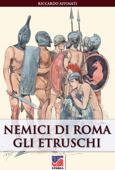 Nemici di Roma: gli Etruschi Book Cover