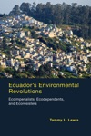 Ecuadors Environmental Revolutions