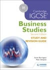 Cambridge IGCSE Business Studies Study And Revision Guide 2nd Edition