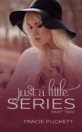 Just a Little Series (Part Two) book