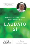 Reading Praying Living Pope Franciss Laudato S
